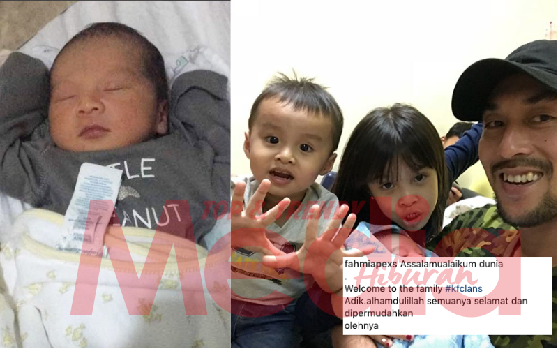 Welcome To The Family #kfclans Adik – Khairul Fahmi Che Mat Sambut Anak Ketiga