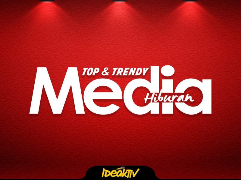 media hiburan top trending